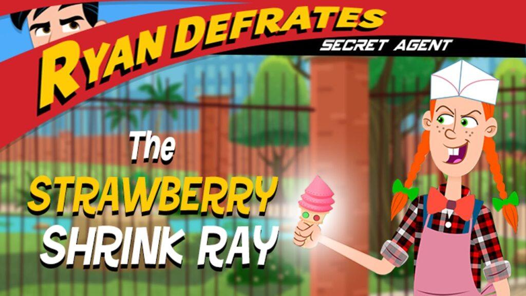Ryan Defrates_ Secret Agent – The Strawberry Shrink Cone