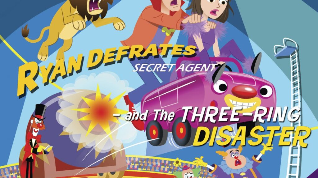 Ryan Defrates_ Secret Agent – The Three Ring Disaster