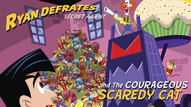 Ryan Defrates Secret Agent – Courageous Scaredy Cat